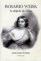 Acto 91. Rosario Weiss la ahijada de Goya