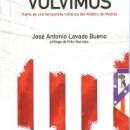 """Acto 106. Presentación del libro """"El año que volvimos"""" de José Antonio Lavado Bueno"""